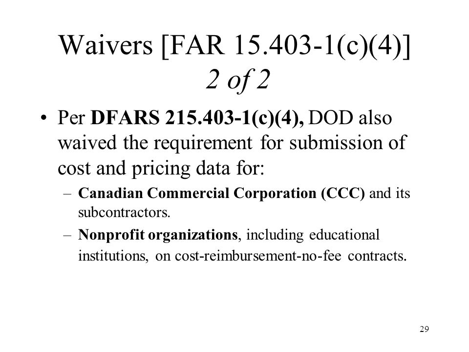 Waivers [FAR 15.403-1(c)(4)] 2 of 2